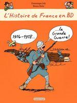 Vente Livre Numérique : L'histoire de France en BD - 1914-1918 La Grande Guerre  - Dominique Joly