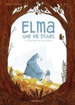 Elma, une vie d'ours T.2 ; derrière la montagne