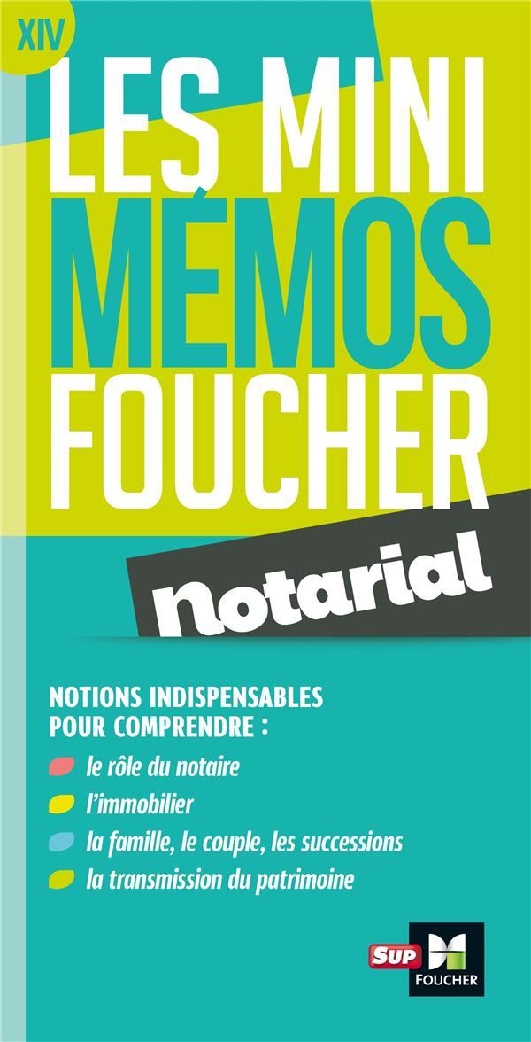 Les mini mémos Foucher ; notarial