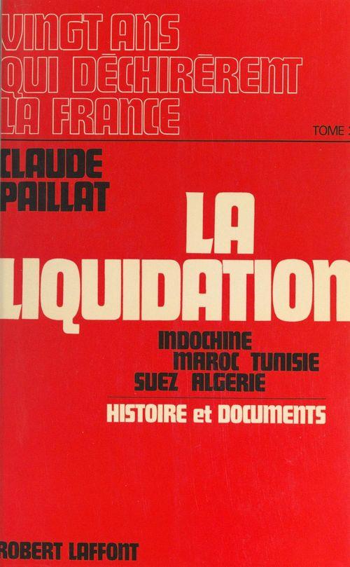 Vingt ans qui déchirèrent la France (2)  - Claude Paillat