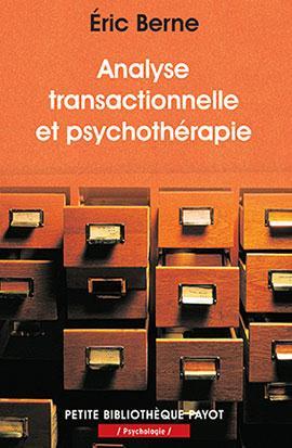 L'Analyse Transactionnelle Et Psychotherapie