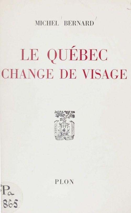 Le Québec change de visage