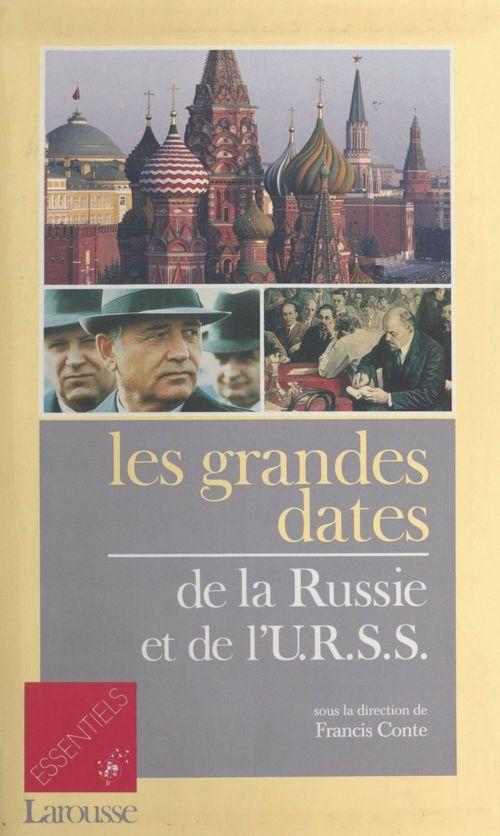 Les Grandes Dates de la Russie et de l'URSS