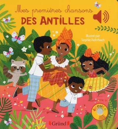 Mes premieres chansons des Antilles