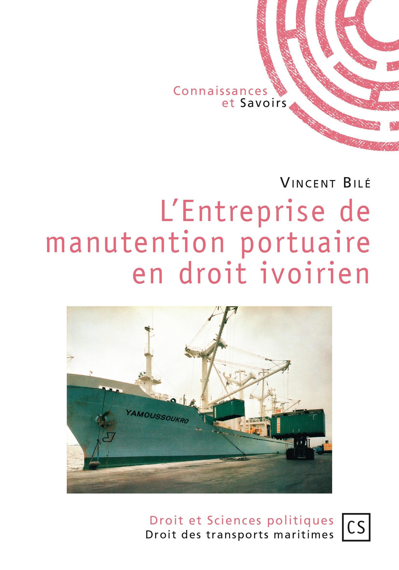 L'entreprise de manutention portuaire en droit ivoirien