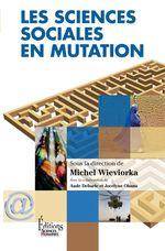 Vente Livre Numérique : Les Sciences sociales en mutation  - Michel WIEVIORKA