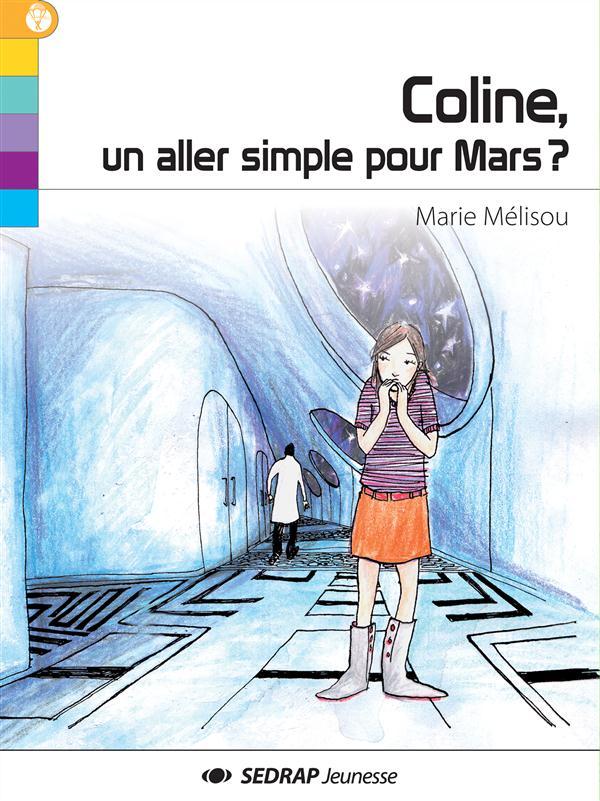 Coline, un aller simple pour Mars ?