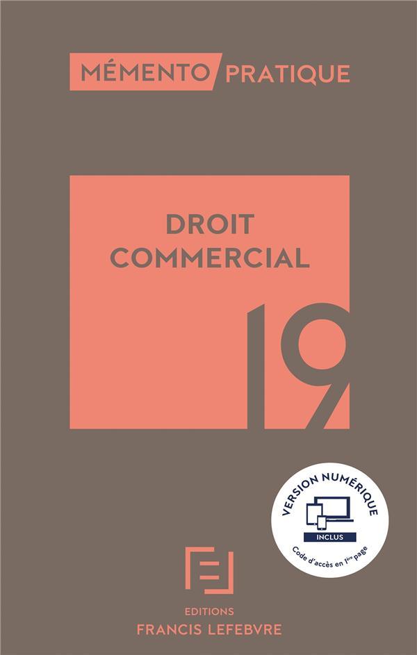 Mémento ; droit commercial (édition 2019)