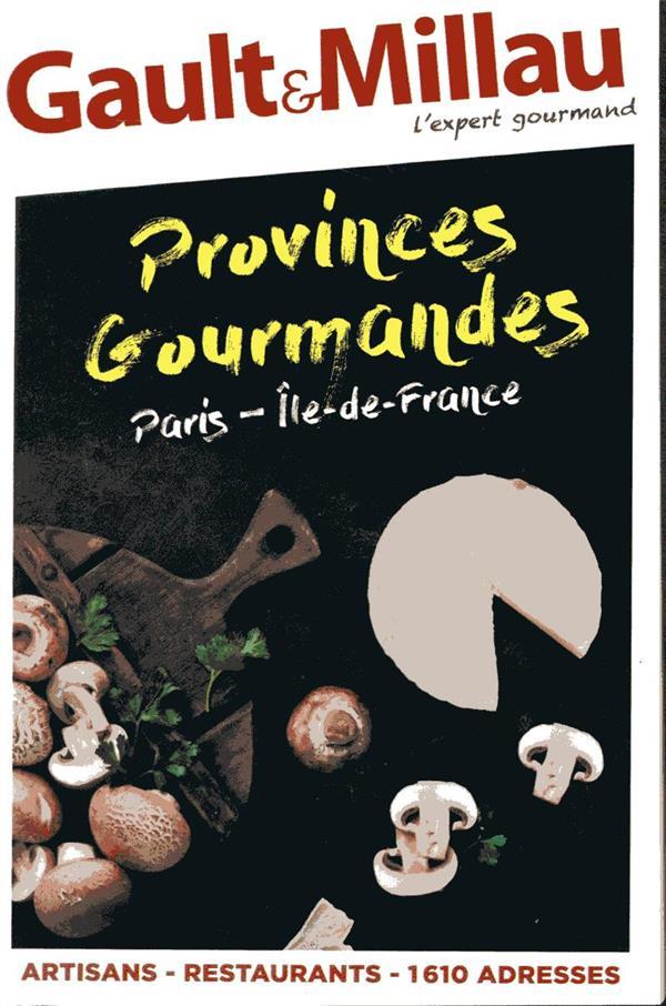 - PROVINCES GOURMANDES  -  PARIS-ÎLE-DE-FRANCE