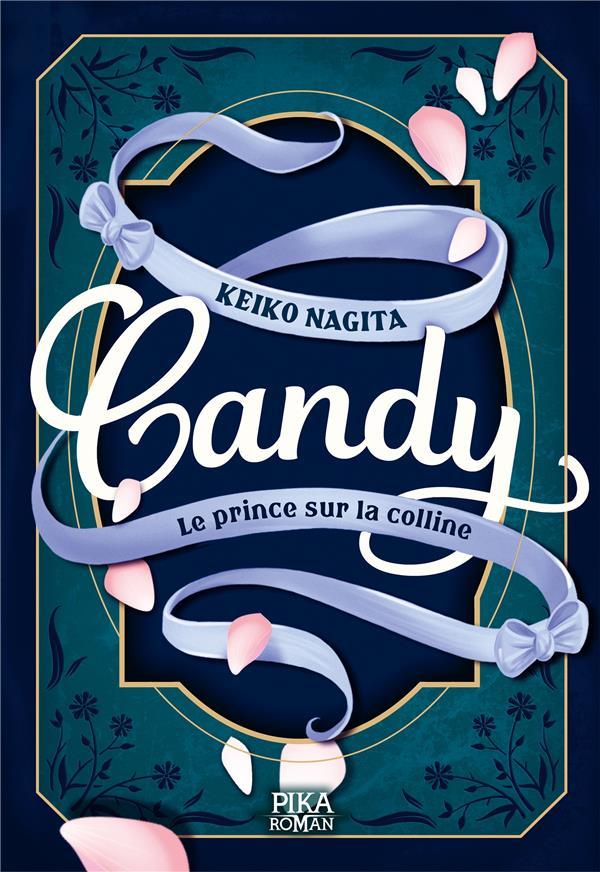 Candy T.2 ; le prince sur la colline
