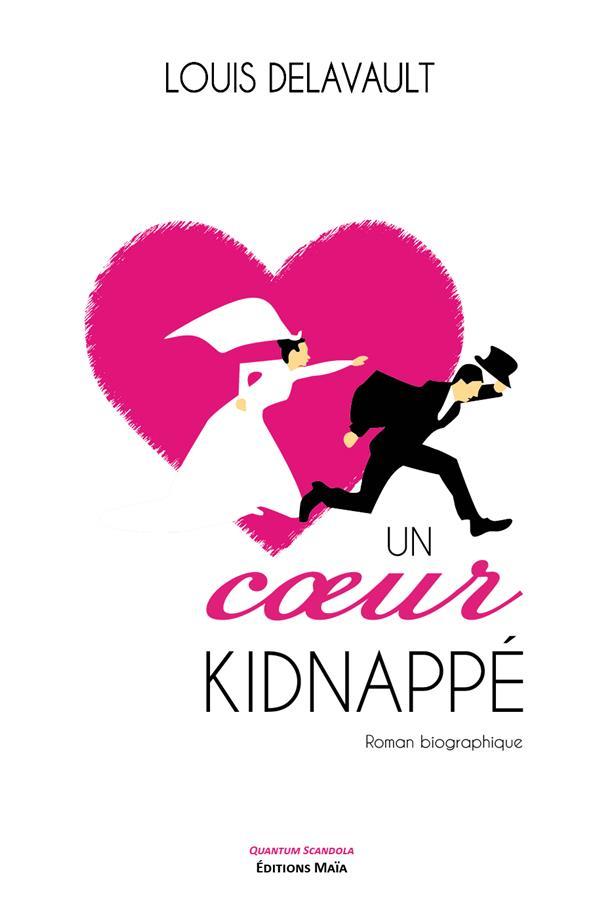 Un coeur kidnappé