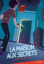 Vente Livre Numérique : La maison aux secrets  - Sophie Rigal-Goulard