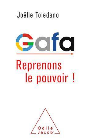 GAFA, reprenons le pouvoir!