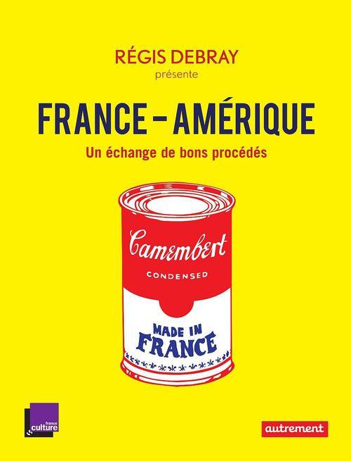 France-Amérique. 12 rencontres inattendues