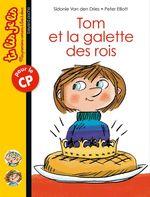 Vente Livre Numérique : Tom et la galette des rois  - Peter Elliott - Sidonie Van den Dries