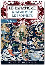 Le fanatisme ou mahomet le prophete