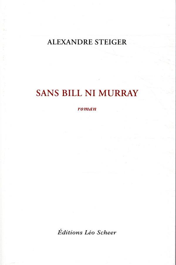 Sans Bill ni Murray