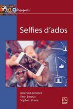 Vente Livre Numérique : Selfies d'ados  - Yann Leroux - JOCELYN LACHANCE