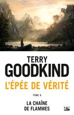 La Chaîne des flammes  - Terry Goodkind