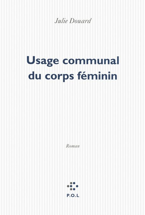 Usage communal du corps féminin
