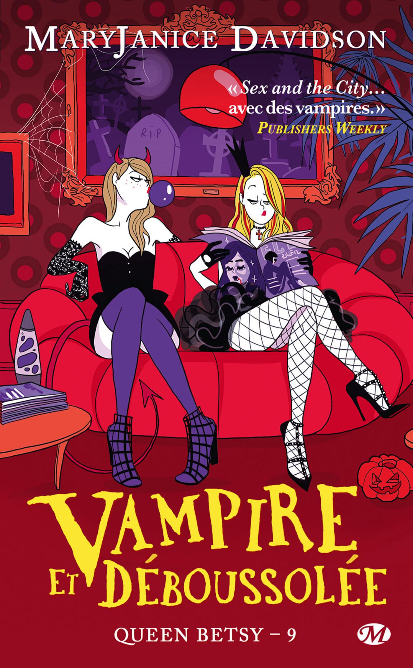 Queen Betsy T.9 ; vampire et déboussolée