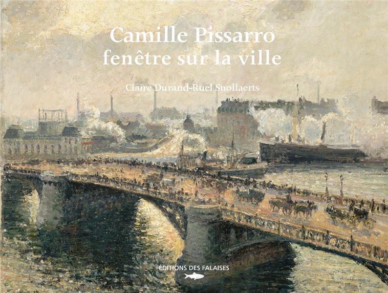 Camille Pissarro, vues urbaines