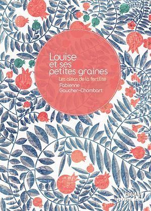 Louise et ses petites graines