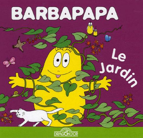 Barbapapa Le Jardin