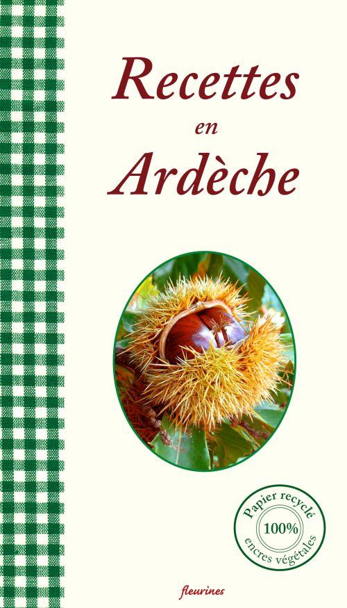 Recettes en Ardèche