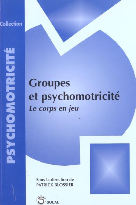 Groupes et psychomotricité