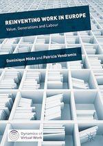 Vente EBooks : Reinventing Work in Europe  - Dominique Méda - Patricia VENDRAMIN