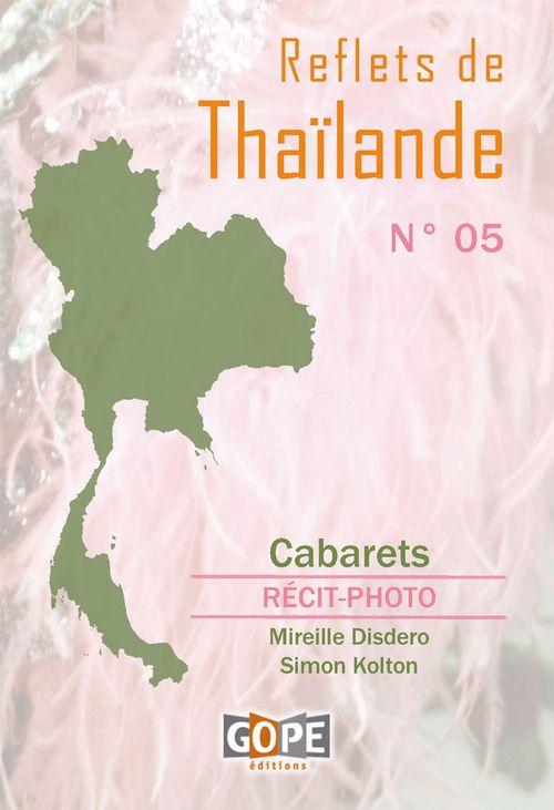 Reflets de Thaïlande t.5 ; cabarets