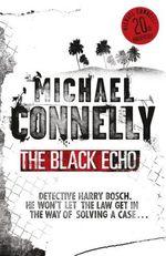 Vente Livre Numérique : The Black Echo  - Michael Connelly