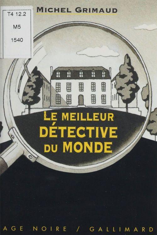 Le meilleur detective du monde