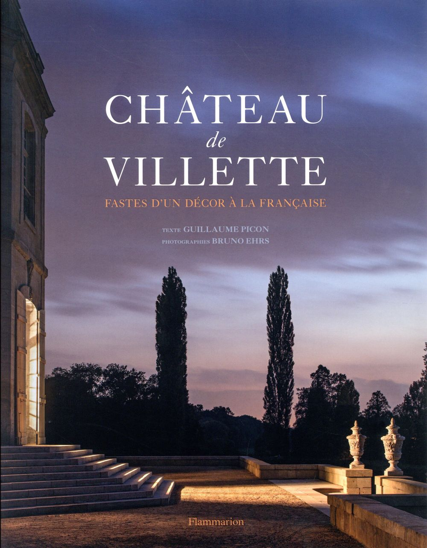 Château de Villette, fastes de un décor à la française