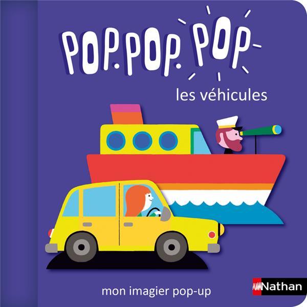 POP.POP.POP LES VEHICULES : MON IMAGIER POP-UP