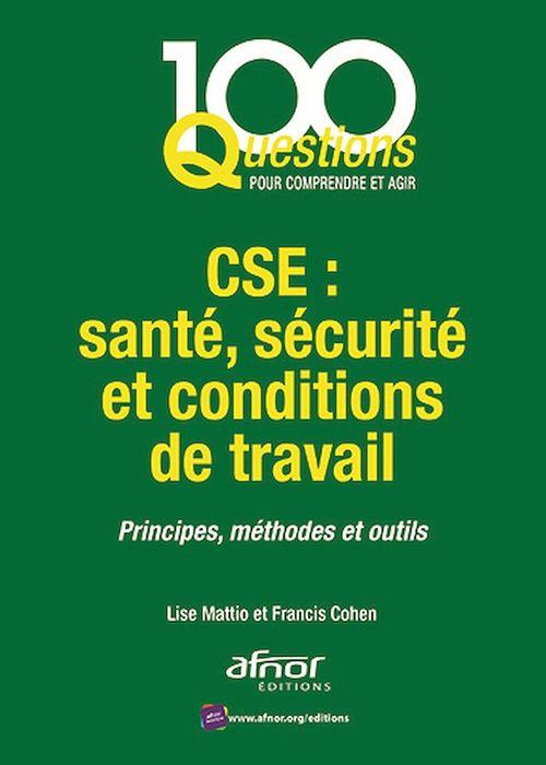 CSE : santé, sécurité et conditions de travail