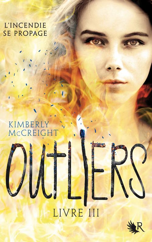 Outliers t.3 ; l'incendie se propage