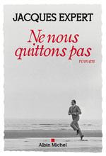Vente EBooks : Ne nous quittons pas  - Jacques Expert