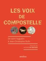 Vente EBooks : Les voix de Compostelle  - Antoine DE BAECQUE