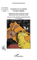 Vente Livre Numérique : L'hyène et le lièvre / Tsuro nabere  - Ignatiana Shongedza