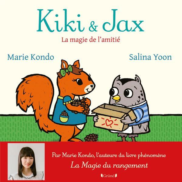 Kiki et Jax ; la magie de l'amitié