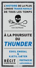 À la poursuite du Thunder  - Eskil Engdal - Kjetil Sæter