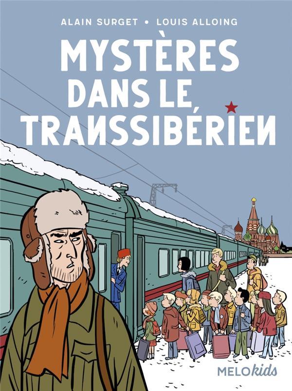 MYSTERES DANS LE TRANSSIBERIEN