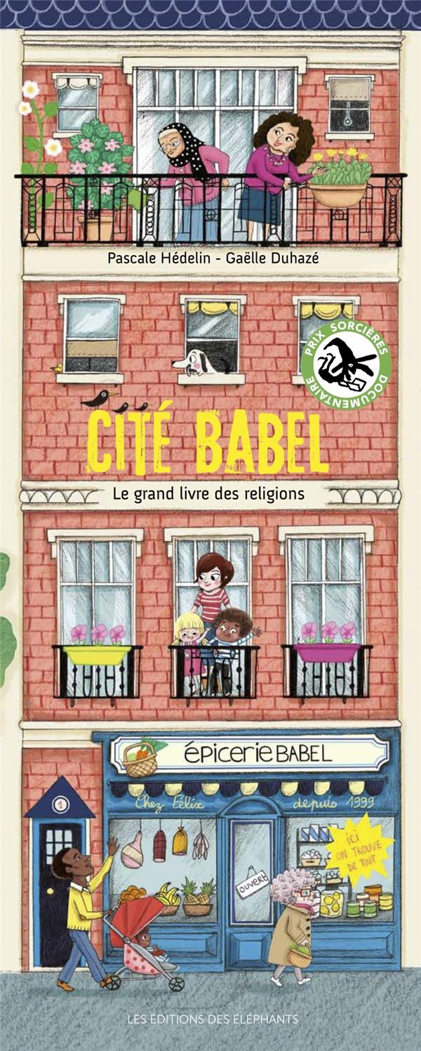 CITE BABEL - LE GRAND LIVRE DE
