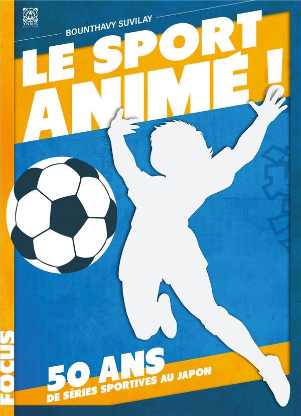 le sport animé ! 50 ans de séries sportives au Japon