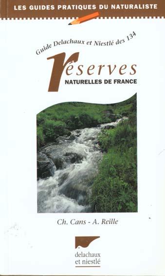 Guide dn des 134 reserves naturelles de france