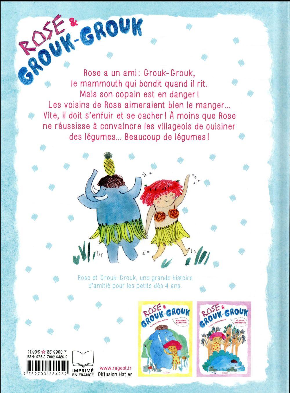 Rose & Grouk-Grouk ; à table, mammouth !