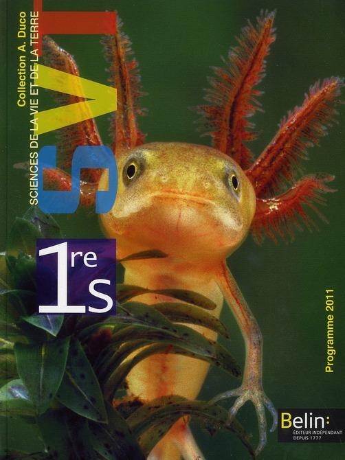 Svt ; 1ere S ; Manuel De L'Eleve (Edition 2011)
