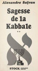 Sagesse de la Kabbale (2)